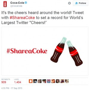 Coca Cola tweet #ShareaCoke world's largest cheers